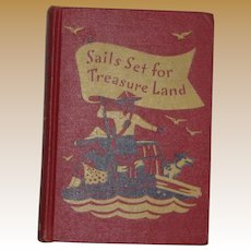 Sails Set Lanfor Treasure d by Helen Heffernan, HC 1941 1st Edition, Illustrated