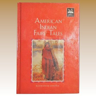 American Indian Fairy Tales, Illustrated by John Rae HC c1993, Stories for Children, Like New