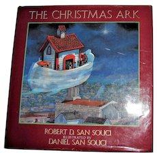 The Christmas Ark by Robert D. San Souci HCDJ 1991 1st Edition, Children