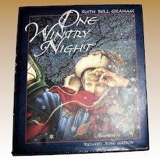 One Wintry Night by Ruth Bell Graham 1994 HC/DJ Christmas story Richard J Watson