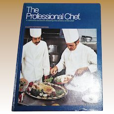 The Professional Chef - 4th Revised Edition By CIA 1974 HC Cookbook