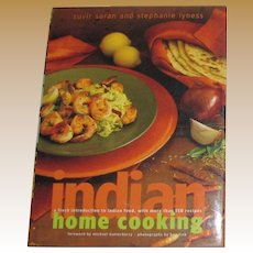 Indian Home Cooking : A Fresh Introduction to Indian Food, with More Than 150 Recipes HCDJ 1st Edition, Like New