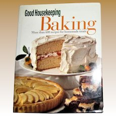 The Good Housekeeping Baking: More Than 600 Recipes for Homemade Treats HCDJ 1st Edition, Nearly New