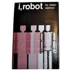 I, ROBOT by Isaac Asimov HCDJ 1963 1st Edition BCE