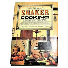 The Best of Shaker Cooking Revised and Expanded HCDJ 1985 1st Edition, Nearly New