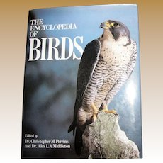 The Encyclopedia of Birds by Dr. Christopher Perrins & Dr. Alex Middleton, 1985 HCDJ 1st Edition, Nearly New
