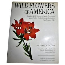Wild Flowers of America by Rickett, Walcott & Platt, Published by Harrison House 1987 HCDJ, Nearly New