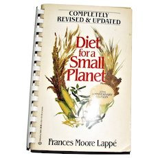 Diet for a Small Planet by Frances Moore Lappe, 10th Anniversary Edition 1982 Softcover