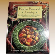 Healthy Homestyle Cooking : Two Hundred Favorite Family Recipes with a Fraction of the Fat HC 1994 Nearly New