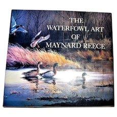 The Waterfowl Art of Maynard Reece, Harry N Abrams of New York 1986, Large