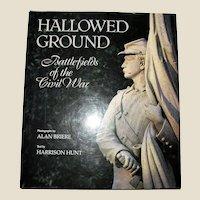 Hallowed Ground Battlefields of the Civil War HCDJ 1990 1st Edition, Near Mint