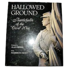 Hallowed Ground Battlefields of the Civil War HCDJ 1990 1st Edition, Near Mint