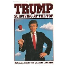 Surviving at the Top by Donald J. Trump - 1990, HCDJ, First Edition, Nearly New