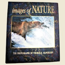 Images of Nature : The Photographs of Thomas D. Mangelsen HCDJ 1989 1st Edition, Large, Like New