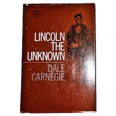 Lincoln The Unknown by Dale Carnegie HCDJ 1959, Second Edition Eleventh Printing
