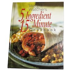 Weight Watchers 5 Ingredient 15 Minute Cookbook 1st Edition, 2nd Printing, HC, Like New