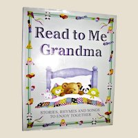 Read To Me Grandma - Stories Songs and Rhymes For You To Enjoy Together HCDJ Nearly New