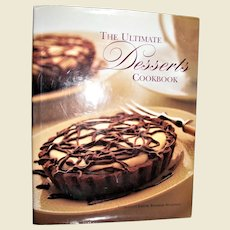 The Ultimate Desserts Cookbook: Mouthwatering Recipes for 200 Delectable Desserts HCDJ Nearly New