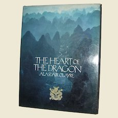 Heart of the Dragon by Alasdair Clayre HCDJ 1985 1st Edition, 1st Printing,
