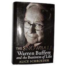 The Snowball Warren Buffett and Business of Life by Alice Schroeder HCDJ 1st Edition, Like New