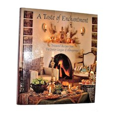 A Taste of Enchantment: Treasured Recipes from the Junior League of Albuquerque, HC Like New