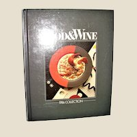 The Best of Food and Wine Cookbook 1986 Collection - Illustrated Hardcover, Like New