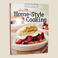 Family Circle Healthy Home-Style Cooking, vol. 3 - Hardcover, Like New