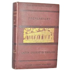 """1884 Roman History Book """"Preparatory Latin Course in English"""" - Historical Survey of Roman Times & Personages, Pre-College, Near Mint"""