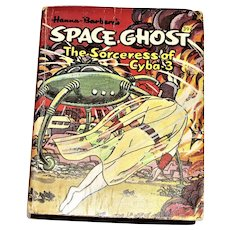 Space Ghost - The Sorceress of Cyba-3 by Don R. Christensen, HC Big Little Book #16, 1968