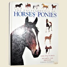 The Encyclopedia of Horses & Ponies by Tamsin Pickeral, Hard Cover, 200 Breads, 1000 Pictures