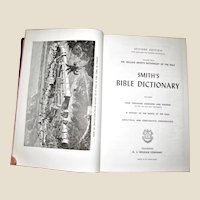 Smith's Bible Dictionary (Revised): Including Four Thousand Questions and Answers on the Old and New Testaments; a History of the Books of the Bible; Analytical and Comparative Concordance w/Maps, 500 Illustrations, 4000 Q&A, 1957 HCDJ, Like New