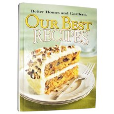 """""""Our Best Recipes"""" Better Homes and Gardens, Hardcover, Like New"""