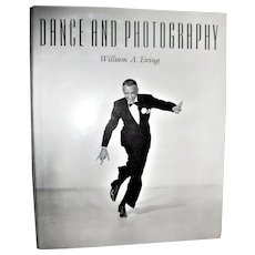 Dance and Photography by William Ewing HCDJ 1st American Edition, Coffee Table Size, Like New