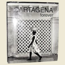 Cartagena Forever by Photographer Hernan Diaz, HCDJ 1st English Edition, Like New