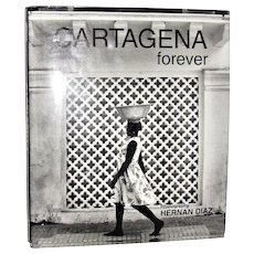 Cartagena Forever by Photographer Hernan Diaz, HCDJ 1st English Edition, Like New