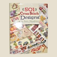 501 Cross-Stitch Designs by Sam Hawkins HCDJ 1993, Better Homes and Gardens, Like New