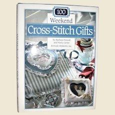 100 Weekend Cross Stitch Gifts by Barbara Finwall & Nancy Javier HCDJ, 1993, Like New