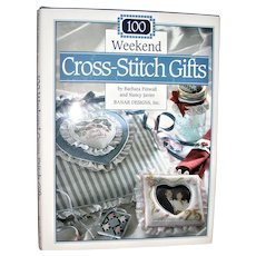 100 Weekend Cross Stitch Gifts by Barbara Finwall & Nancy Javier HCDJ, 1993, Like New