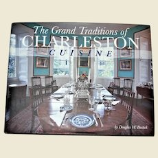 The Grand Traditions Of Charleston Cuisine HCDJ 1st Edition, Signed by the Author