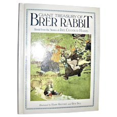 Giant Treasury of BRER RABBIT by Joel Chandler Harris, Illustrated by Harry Rountree and Rene Bull HC 1991 1st Edition, Like New