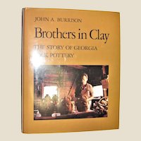 Brothers in Clay: The Story of Georgia Folk Pottery by John A. Burrison [Brown Thrasher Books] Like New 1st Edition 2nd Printing