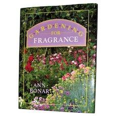 Gardening for Fragrance by Ann Bonar HCDJ Ward Lock, 1st Edition, Nearly New, Rare