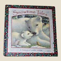 Snowtime Tales - A Treasury of Winter Tales by Miriam Moss, Illustrated by Maggie Kneen HC Children's Book, Nearly New