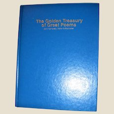 The Golden Treasury of Great Poems by John Campbell [Editor] Hardcover