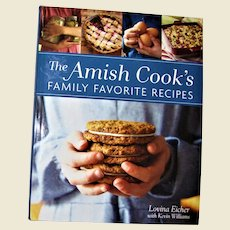 The Amish Cook's Family Favorite Recipes Cookbook by Lovina Eicher, Hardcover 1st Edition, 7th Printing, Like New