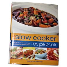 The Slow Cooker Recipe Book: Over 220 One-Pot Dishes by Catherine Atkinson HCDJ Large, Nearly New