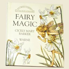 Fairy Magic by Cicely Mary Barker, Little Flower Fairy Pop Ups, Children's Book 1993 Hardback 1st Edition 1st Printing, Nearly New