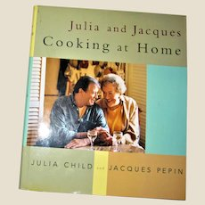 Cooking at Home by Julia Child And Jacques Pepin HCDJ  1st Edition 1st Printing, Pristine
