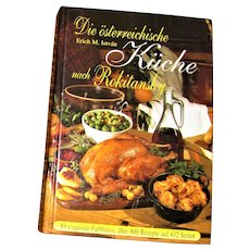 The Austrian Kitchen (Die Osterreichgische Kuche) by Rokitansky, Hardcover (Deutsch) German Text, Like New