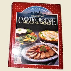 Land O Lakes Treasury of Country Heritage Meals & Menus by C.P.I. Editors, Hardcover